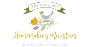 Join me for the 2018 Homemaking Conference!