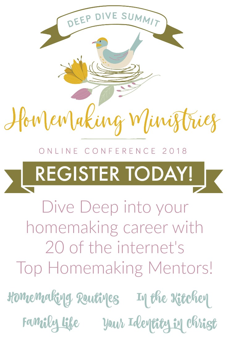 Dive deep into your homemaking career with the 2018 Homemaking Conference! Lifetime access to 20 of the internet's top homemaking mentors! Get your tickets now!