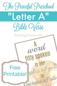 Free Printable Bible verse for the Letter A - corresponds with The Peaceful Preschool