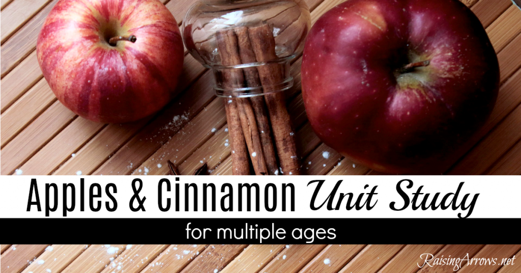 Apples and Cinnamon Unit Study for multiple ages!