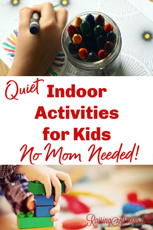 When the weather outside forces your kids inside, you need a great big list of indoor activities to keep them busy (and quiet!) - no mom required!