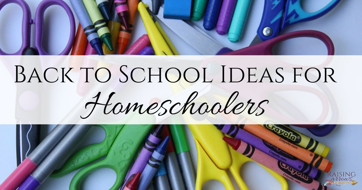 Back to School Ideas for Homeschoolers!