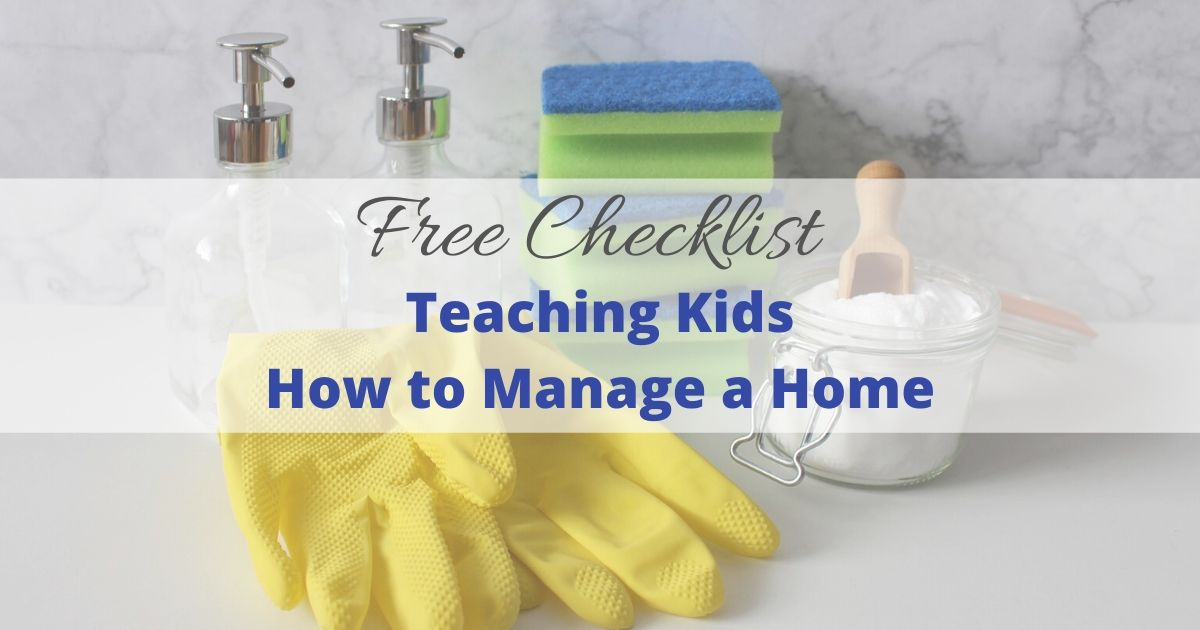 Training Our Children to Manage a Home