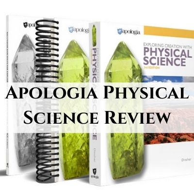 Homeschool Science Without Mom's Help – Apologia Physical Science Review (3rd Edition)