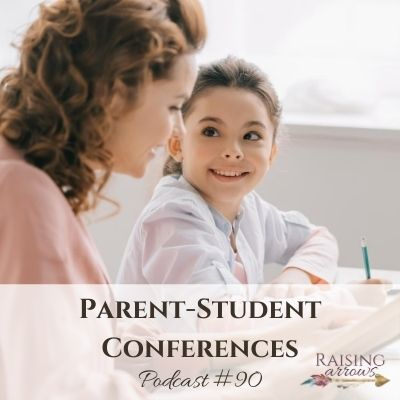 Parent-Student Conferences for Your BEST Homeschool Year! – Podcast #90